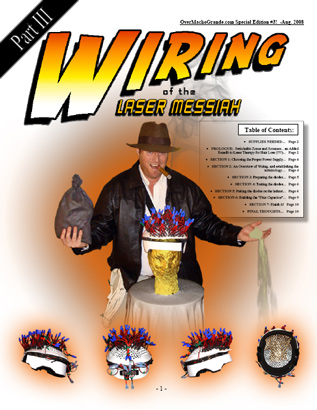 Laser Messiah I - Build Your Own Professional Strength Laser Helmet for Hair Loss, Part I -Downloadable .PDF!