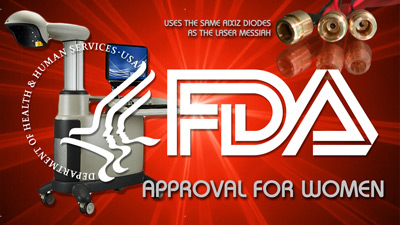 FDA Clearance for a FEMALE PATTERN BALDNESS laser device -and the Laser Messiah II uses the exact same diodes!