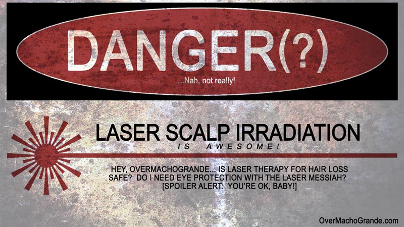 Laser Safety -is laser therapy / LLLT for hair loss safe?